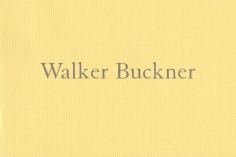 Walker Buckner: Recent Paintings, 1999-2002