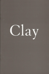 Clay: Four Artists  Garth Evans, Bruce Gagnier, Irving Kriesberg, Peter Schlesinger