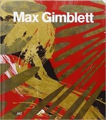 Max Gimblett (2013)
