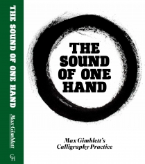 Max Gimblett: The Sound of One Hand (2015)