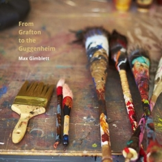 From Grafton to the Guggenheim—Max Gimblett (2016)