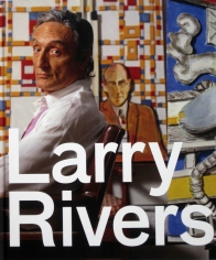 Larry Rivers: Later Works
