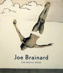 Joe Brainard: The Erotic Work