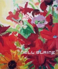 Nell Blaine: A Glowing Order: Paintings and Watercolors