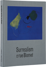 Surrealism and the rue Blomet