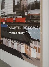 Martin Borowski, Homestory/Visitation