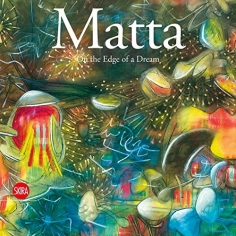 MATTA: On The Edge of a Dream
