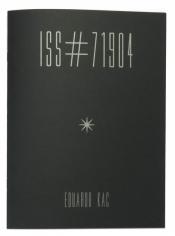 Eduardo Kac, ISS#71904, Alternate Projects
