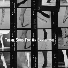 Theme Song for an Exhibition