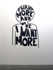 I want more and more..., 2009. Wall drawing, 86 x 54 inches. MP 63