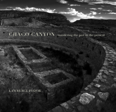 Chaco Canyon: Wandering the Past in the Present