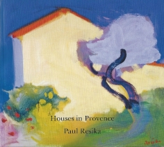 Paul Resika: Houses in Provence