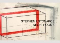 Stephen Antonakos: Neon Rooms