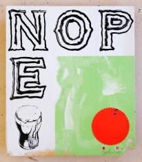 Jacob Boylan  Nope, 2020  Silk Screen, Collage and Silicon on Ply Wood
