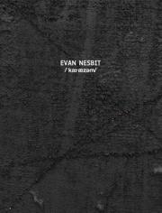 Evan Nesbit: /ˈkaɪˑæzəm/