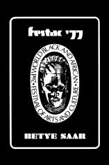 Betye Saar: FESTAC '77