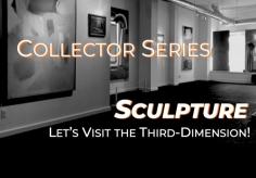 Sculpture: The Third-Dimension