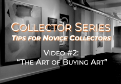 Collector Series - the Art of Buying Art.