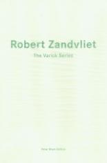 Robert Zandvliet: The Varick Series, 2000