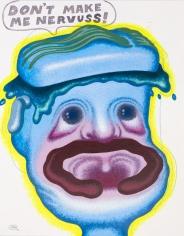 "Peter Saul ""Don't Make Me Nervuss"", 2012"