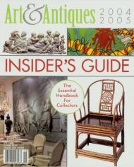 ART & ANTIQUES INSIDER'S GUIDE 2004–2005