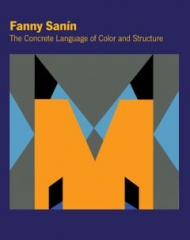 Fanny Sanín: The Concrete Language of Color and Structure | Publication