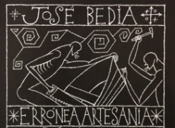 Jose Bedia: Erronea Artesania/ Erroneous Crafts