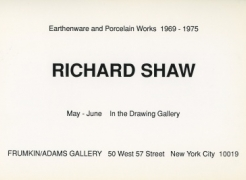 Richard Shaw: Earthenware and Porcelain Works from 1969 - 1975