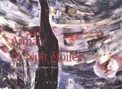 Arman: La Nuit Etoilée