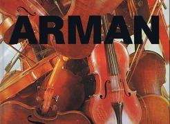 Arman: Parade der Objekte, Retropective 1955 bis 1982