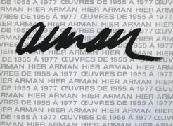 Arman: Oeuvres de 1955 à 1977