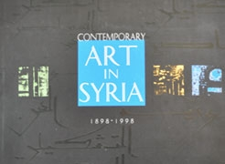 Contemporary Art in Syria 1898-1998