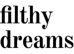 Filthy Dreams
