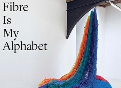 Fibre Is My Alphabet, Sheila Hicks Featured in Frieze