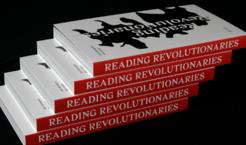 Reading Revolutionaries