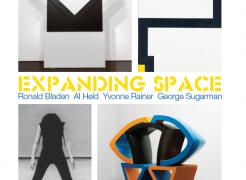 Expanding Space - Ronald Bladen, Al Held, Yvonne Rainer, George Sugarman