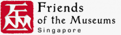 Upcoming: Friends of the Museums Singapore