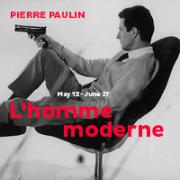 Pierre Paulin: L'homme Moderne