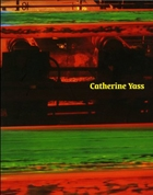 Catherine Yass: Works 1994-2000