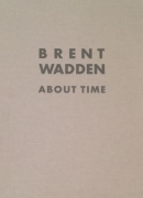 Brent Wadden: About Time