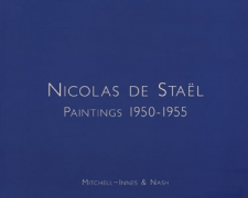 Nicolas de Staël: Paintings 1950-1955