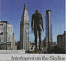 Interlopers on the Skyline
