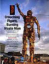 Crouching Figure, Burning Waste Man