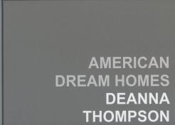 Deanna Thompson: American Dream Homes