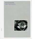 Jiro Takamatsu: Photograph