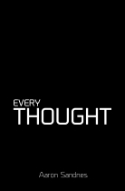 Aaron Sandnes: Every Thought