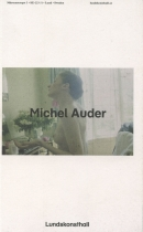 Michel Auder: The World Out of My Hands