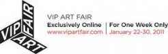 VIP Art Fair - January 22-30, 2011