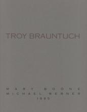 Troy Brauntuch