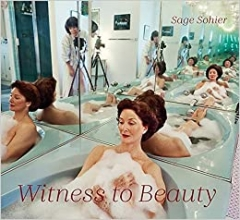 Witness to Beauty   Sage Sohier (Signed)